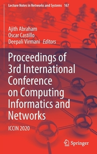 Proceedings of 3rd International Conference on Computing Informatics and Networks