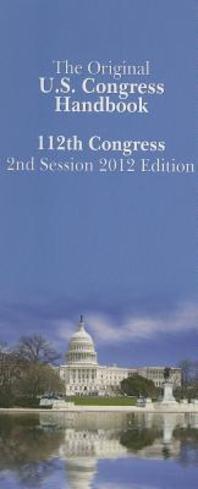 The Original U.S. Congress Handbook, 112th Congress Second Session