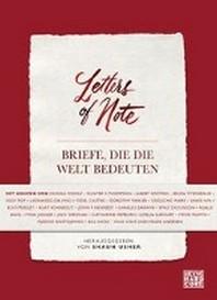 Letters of Note - Briefe, die die Welt bedeuten