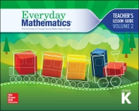 Everyday Mathematics 4, Grade K, Teacher Lesson Guide, Volume 2       4th