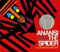 Anansi the Spider (Caldecott Honor Book)