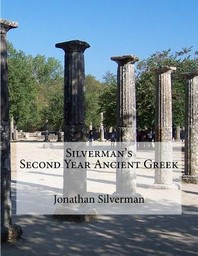 Silverman's Second Year Ancient Greek