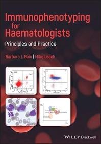 Immunophenotyping for Haematologists