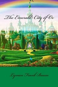 The Emerald City of Oz Lyman Frank Baum