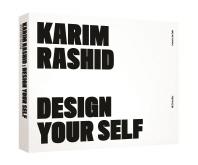 카림 라시드 도록(Karim Rashid): Design Your Self