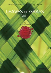 풀잎, 1부 (월트 휘트먼) : Leaves of Grass, Vol. 1 (영문판)