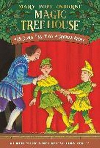 Magic Tree House. 25: Stage Fright on a Summer Night