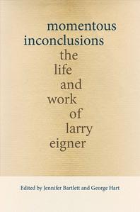 Momentous Inconclusions