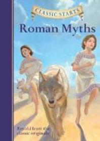 Classic Starts(r) Roman Myths