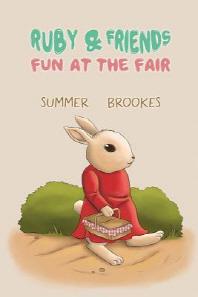 Ruby and Friends - Fun at the Fair