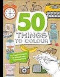 50 Things to Colour