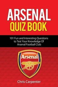 Arsenal Quiz Book