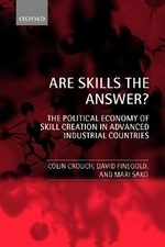 Are Skills the Answer? (the Political Economy of Skill Creation in Advanced Industrial Countries)