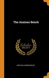 The Anxious Bench