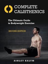 Complete Calisthenics, Second Edition