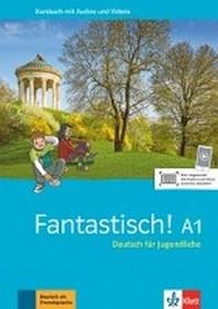 Fantastisch A1. Kursbuch mit Audios und Videos