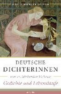 Deutsche Dichterinnen vom 16. Jahrhundert bis heute (erw. Neuausgabe)