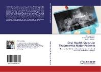 Oral Health Status in Thalassemia Major Patients