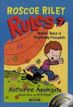 Roscoe Riley Rules. 7