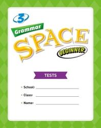 Grammar Space Beginner. 3(Tests)