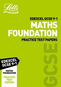 Letts GCSE 9-1 Revision Success - Edexcel GCSE Maths Foundation Practice Test Papers