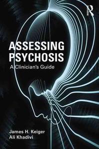 Assessing Psychosis