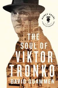 The Soul of Viktor Tronko