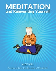 Meditation and Reinventing Yourself