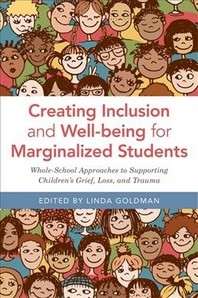 Creating Inclusion and Well-Being for Marginalized Students