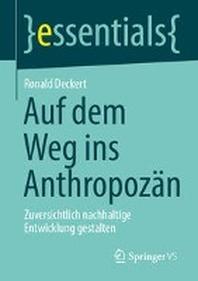 Auf dem Weg ins Anthropozaen