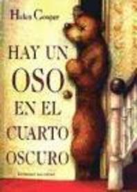 Hay un Oso en el Cuarto Oscuro = The Bear Under the Stairs