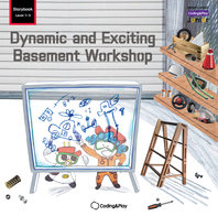 Coding Storybook Level1-5. Dynamic and Exciting Basement Workshop