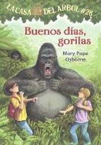 Buenos Dias, Gorilas (Good Morning, Gorillas)