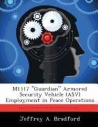 M1117 Guardian Armored Security Vehicle (Asv) Employment in Peace Operations
