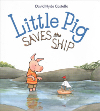 Little Pig Saves the Ship (1 Hardcover/1 CD) [With CD (Audio)]