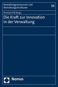 Die Kraft zur Innovation in der Verwaltung