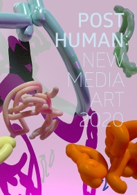 Post Human: New MediaArt 2020