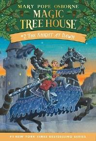 Magic Tree House. 2: The Knight at Dawn(2)