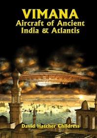 Vimana Aircraft of Ancient India & Atlantis
