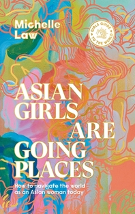 Asian Girls Are Going Places