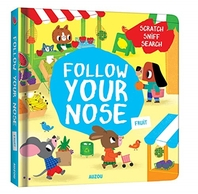 Follow Your Nose, Fruit (A Scratch-and-Sniff Book)