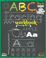 Abc Tracing Workbook for Pre-K (Ages 4 to 5)