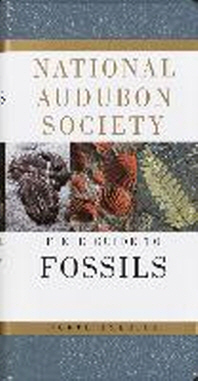 National Audubon Society Field Guide to Fossils