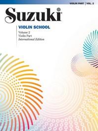 Suzuki Violin School, Vol 2: Violin Part (Revised)