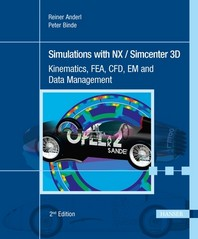 Simulations with Nx / Simcenter 3D 2e