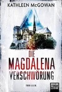 Die Magdalena-Verschwoerung