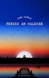 Ferien am Waldsee