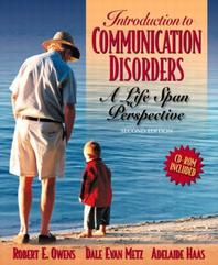 Introduction to Communication Disorders : A Life Span Perspective