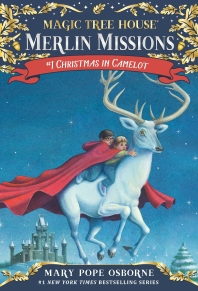 Magic Tree House Merlin Mission. 1: Christmas in Camelot