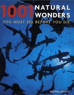 1001 Natural Wonders/Must See Before